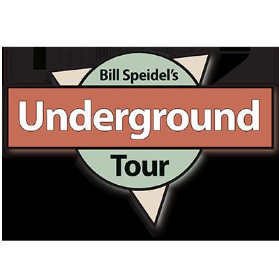 Bill Speidel Underground Tour